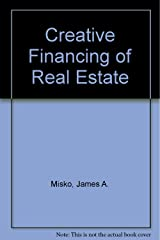 Creative Financing of Real Estate Hardcover