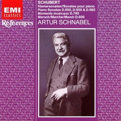 Schubert: Piano Sonatas D850, D959, D960; Moments musicaux D780; Artur Schnabel