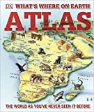 What's Where on Earth? Atlas: The World as You've Never Seen It Before! (Childrens Atlas)