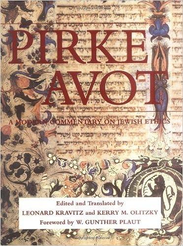 Pirke Avot: A Modern Commentary on Jewish Ethics (Modern Commentary On) by Leonard Kravitz (1993-05-01)
