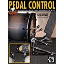 Pedal Control: Achieving Speed, Control, Power, and Endurance for the Feet, Book & CD