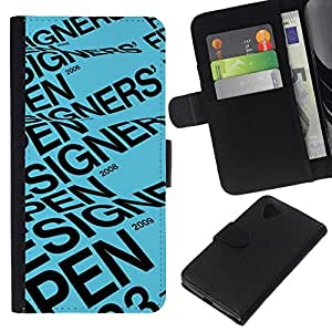 All Phone Most Case / Oferta Especial Cáscara Funda de cuero Monedero Cubierta de proteccion Caso / Wallet Case for LG Nexus 5 D820 D821 // Designer Open Blue Text Event Poster