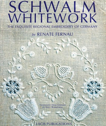 Schwalm Whitework The Exquisite Regional Embroidery Of Germany