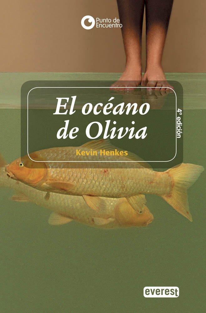 El Oceano De Olivia / Olive's Ocean (Punto De Encuentro / Meeting Point) (Spanish Edition) pdf