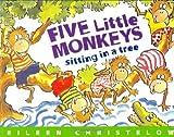 Five Little Monkeys Sitting in a Tree, Eileen Christelow, 039598033X
