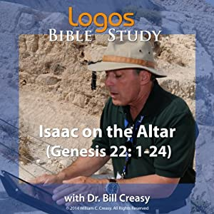 Isaac on the Altar (Genesis 22: 1-24) Lecture