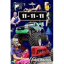 11 - 11 - 11: Book 1 of John Rachel's End-of-the-World Trilogy