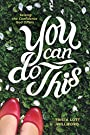 You Can Do This: Seizing the Confidence God Offers