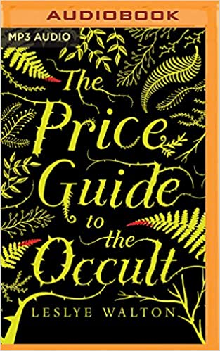 Amazon the price guide to the occult 9781543687514 leslye amazon the price guide to the occult 9781543687514 leslye walton whitney dykhouse books fandeluxe Choice Image
