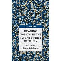 Reading Gandhi in the Twenty First Centrury (Palgrave Pivot)