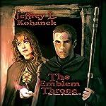 The Emblem Throne: The Runes of Issalia, Book 2 | Jeffrey L. Kohanek