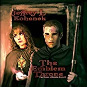 The Emblem Throne: The Runes of Issalia, Book 2 | Jeffrey L. Kohanek