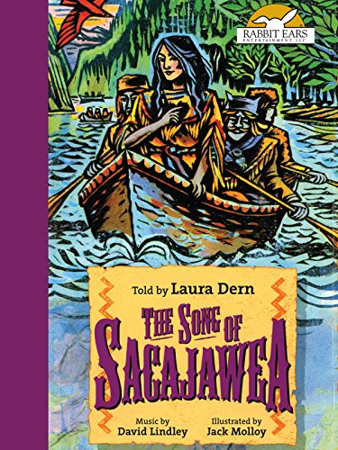 The Song of Sacajawea, Told by Laura Dern with Music by David (Sacajawea Native American)