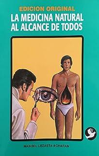 Medicina natural al alcance de todos (Spanish Edition)