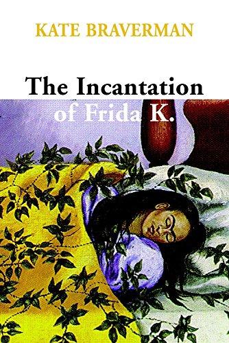 The Incantation of Frida K. - Outlet Hill Kate