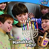 Let's Throw a Hanukkah Party!, Rachel Lynette, 1448825725