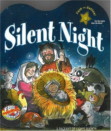 Silent Night: A Light and Sound Book
