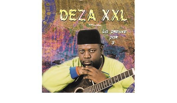 XXL MP3 DEZA TÉLÉCHARGER