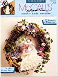 McCall's Creates: Hankie Lady Wreaths (Floral Craft, Item 14133)