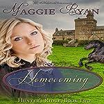 Homecoming: Hunter's Ridge, Book 2 | Maggie Ryan