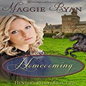 Homecoming: Hunter's Ridge, Book 2 | Maggie Ryan