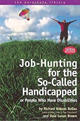 Job-Hunting for the So-Called Handicapped or People Who Have Disabilities