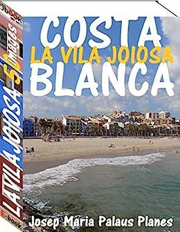 Costa Blanca: La Vila Joiosa (50 images)
