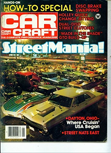 Car Craft Magazine January 1984 (STREET MANIA! HOW TO SPECIAL - DISC BRAKE SWAPPING - HOLLEY QUICK CHANGE JETTING - DUAL DISC STREET CLUTCHES, VOLUME 32, NUMBER 1) ()