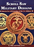 Scroll Saw Military Designs, Mike Lewis and Vicki Lewis, 1565231465