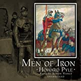 Men of Iron: Library Edition