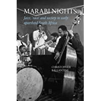Image for Marabi Nights: Jazz, 'Race' and Society in Early Apartheid South Africa (Second Edition)