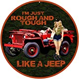 jeep garage - Reproduction Rough And Tough Like A Jeep Pin Up Girl 14 Round Sign