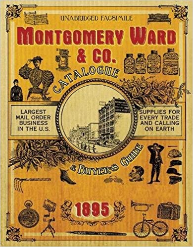 Book Montgomery Ward & Co. Catalogue and Buyers' Guide 1895