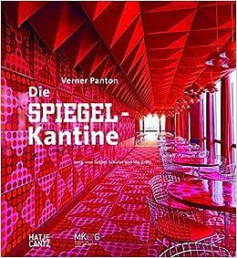 Wunderbar Verner PantonDie Spiegel Kantine: Amazon.de: Sabine Schulze, Museum Für  Kunst Und Gewerbe Hamburg, Ina Grätz: Bücher