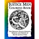 Justice Men Coloring Book: The Princes, Giants, Knights, Heroes, and Swains of Henry Justice Ford (Historic Images) (Volume 6)
