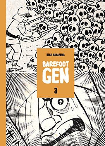 Barefoot Gen Volume 3: Hardcover Edition [Keiji Nakazawa] (Tapa Dura)