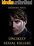 Unlikely Serial Killers