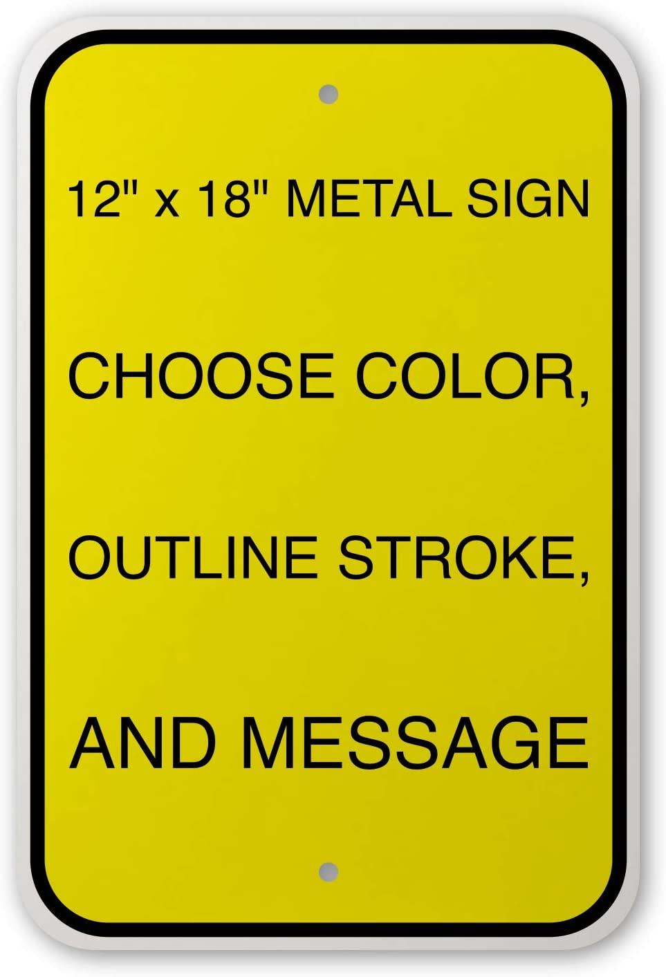 """Custom Metal Sign 12""""x18"""" .040, Variety of Background and Text Colors to Choose from, with Rounded Corners, Personalize for Fun or for Business Needs (1)"""