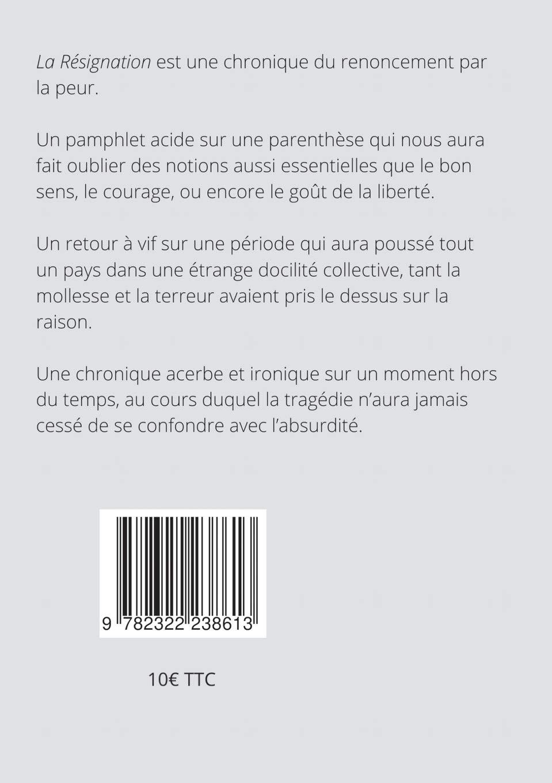 Amazon.fr - La Résignation - Legay, Xavier - Livres