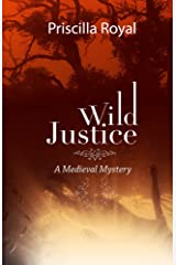 Wild Justice (Medieval Mysteries Book 14) Kindle Edition