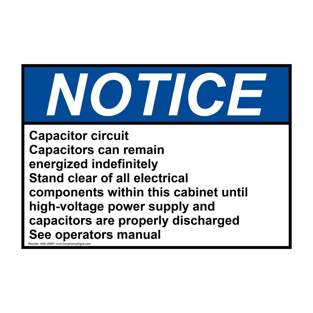 Compliancesigns Vinyl Ansi Notice Capacitor Circuit Capacitors Can Capacitorcircuit Remain Labels 5 X 350 In With English Text White Pack Of 4 Industrial