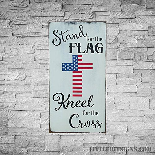 Wood Plaque Stand For The Flag, Kneel For The Cross, Hand Painted Sign, Patriotic Sign, Made To Order, Military Sign, American Flag Sign, 10x18 10