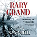 Baby Grand: (Baby Grand Trilogy Book 1) Audiobook by Dina Santorelli Narrated by Robert Thomley