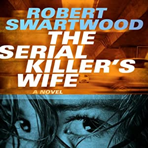 The Serial Killer's Wife Audiobook