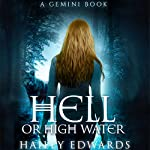 Hell or High Water: Gemini | Hailey Edwards