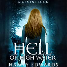 Hell or High Water: Gemini Audiobook by Hailey Edwards Narrated by Stephanie Einstein