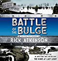 The Battle of the Bulge: The Young Readers Adaptation Audiobook by Rick Atkinson Narrated by Jason Culp