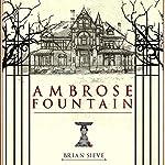 Ambrose Fountain | Brian Sieve