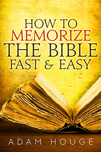 How To Memorize The Bible Fast And Easy (English Edition)