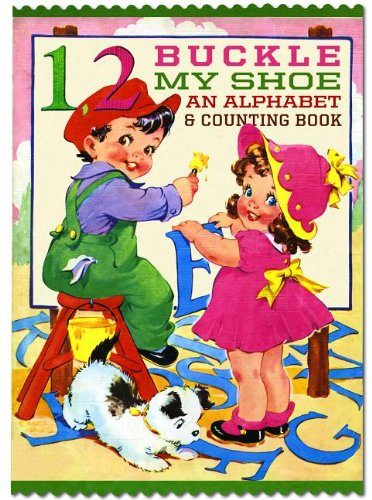 One, Two,  Buckle My Shoe: An Alphabet and Counting Shape Book (Shape Books) pdf epub